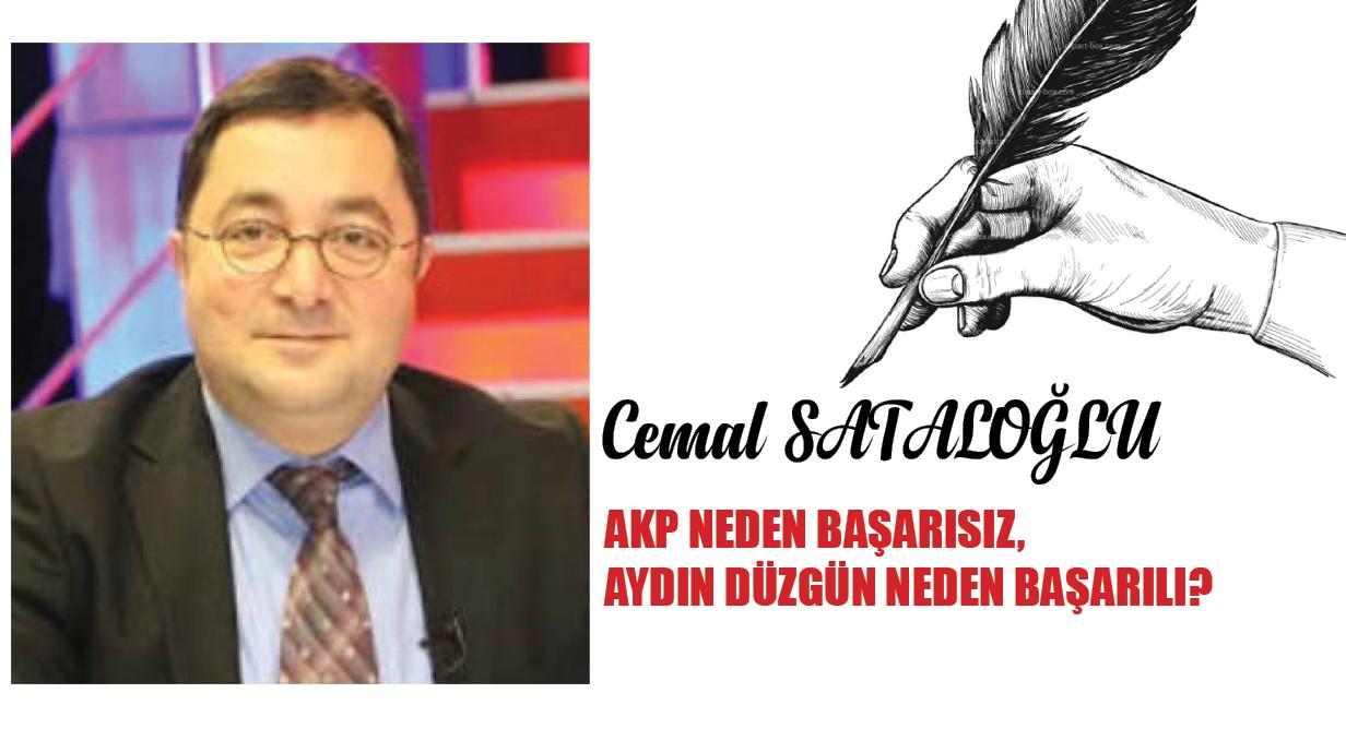 AKP Neden Başarısız, Aydın Düzgün Neden Başarılı ?