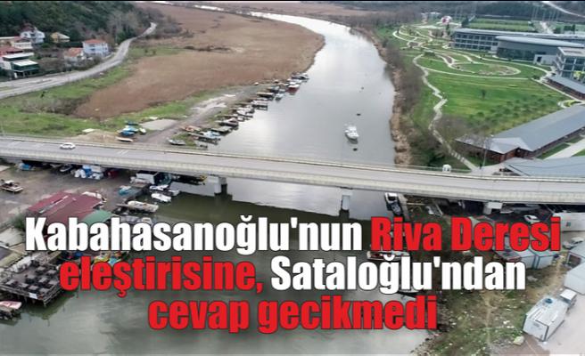 Kabahasanoğlu'nun Riva Deresi eleştirisine, Sataloğlu'ndan cevap gecikmedi