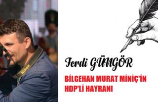 Bilgehan Murat Miniç'in HDP'li Hayranı