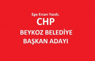 CHP Beykoz Belediye Başkan Adayı
