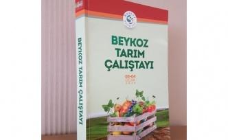 """""""Beykoz Tarım Çalıştayı Kitabı"""" Çıktı"""