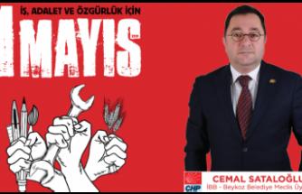 Cemal Sataloğlu'ndan 1 Mayıs Mesajı