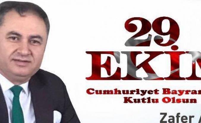 Zafer Aslan'dan 29 Ekim Cumhuriyet Bayramı Mesajı