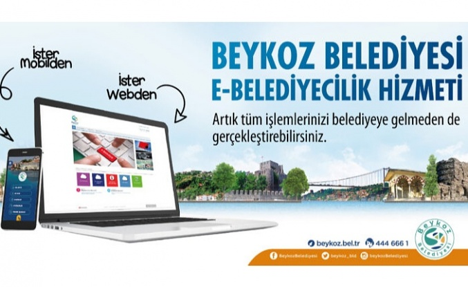 Beykoz Belediyesi'nden E-Belediyecilik hizmeti