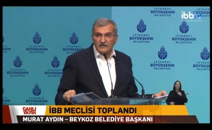 Başkan Murat Aydın'dan İBB Meclisi'nde Beykoz Çayırı Açıklaması